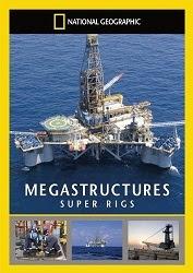 Megastructures Super Pipeline - Đường ống dầu ngầm dài nhất thế giới