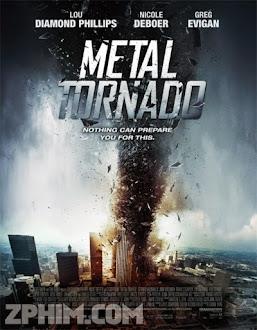 Thảm Họa Vòi Rồng - Metal Tornado (2011) Poster