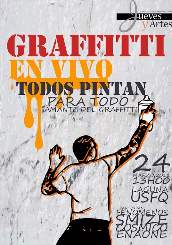 Graffiti en Vivo - Todos Pintan! Jueves y Artes USFQ: 24 Marzo 13h00