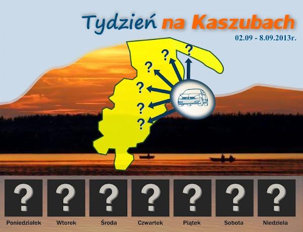 Tydzień na Kaszubach - szukamy najciekawszych miejsc i atrakcji
