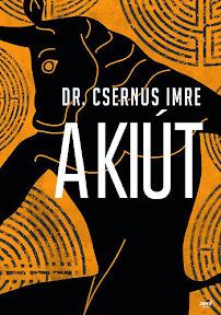 Dr. Csernus Imre: A kiút (Jaffa, 2013)
