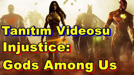 Injustice: Gods Among Us İçin İlk Tanıtım Videosu!