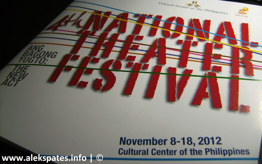 Stageshow, 4th National Theater Festival, Mario O'Hara, Ester, Liesl Batucan, Shamaine-Centenera Buencamino, Chabeng, Angelina Kanapi, Magdea, May Bayot De Castro, Mae Paner, Tirso, Roeder Camañag, Nonie Buencamino, Bobby Gonzales, Rody Vera, Caridad, Rayna Reyes, Meyor, Lou Veloso, Indo, Gie Onida, Dulce, Pam Hundana,  Lupito, Gino Ramirez, Jimboy, Jonathan Tadioan, Nonoy, Aaron Ching, Ang tanghalang walang entablado, Lino Brocka, Tinimbang Ka Ngunit Kulang, Bertong Ketong, Cultural Center of the Philippines, CCP, Cultural Center of the Philippines (CCP), National Commission for Culture and the Arts (NCCA), National Commission for Culture and the Arts, NCCA, CCP Sarswela Series, Walang Sugat, November 8-18 2012, November 8-18, November 8 2012, SCHEDULE OF ACTIVITIES, 4th NATIONAL THEATER FESTIVAL SCHEDULE OF ACTIVITIES