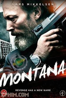 Trả Thù Tội Ác - Montana (2014) Poster