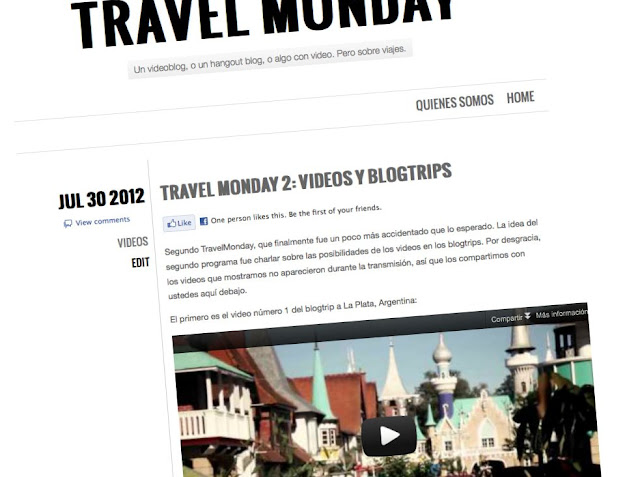 Travel Monday 2, sobre blogtrips y videos