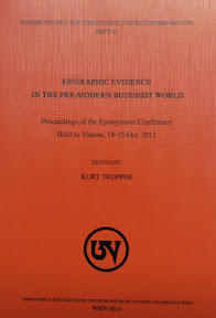 [Tropper: Epigraphic Evidence in the Pre-Modern Buddhist World, 2014]