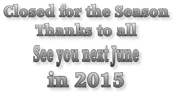 Closed for season 2014