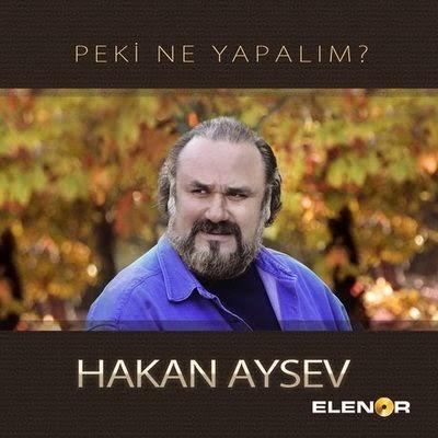 hakan_aysev-peki_ne_yapalim-2015-maxi_single.jpg