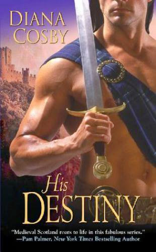 Historical Romance Review His Destiny By Diana Cosby