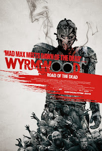 Tận Diệt - Wyrmwood: Road Of The Dead poster