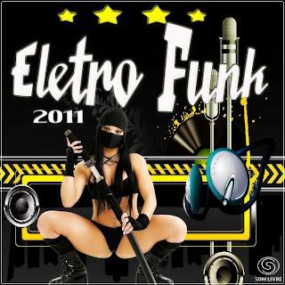 Eletro Funk Vol. 01 2011