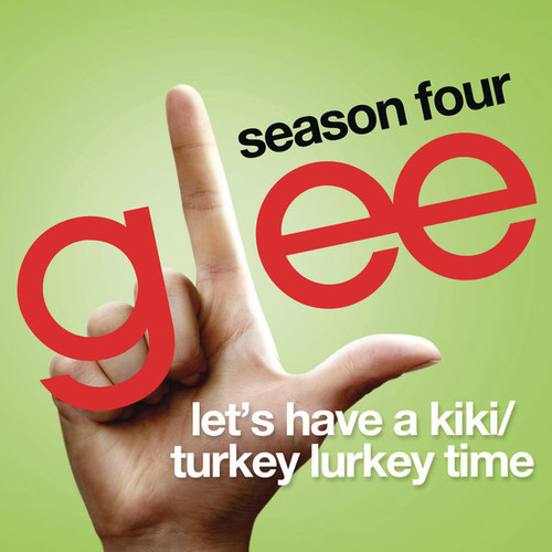 Glee Cast - Let's Have A Kiki Lyrics