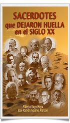 Sacerdotes que dejaron huella en el siglo XX