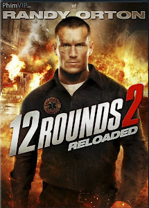 12 Vòng Sinh Tử: Tái Chiến - 12 Rounds 2 Reloaded poster