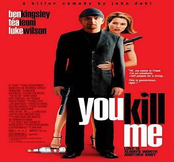 فيلم You Kill Me
