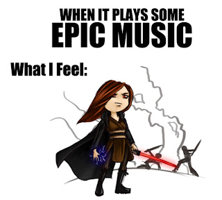 When it plays some EPIC MUSIC...