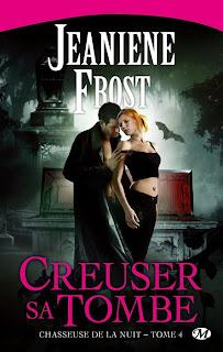 [Frost, Jeaniene] Chasseuse de la nuit - Tome 4: Creuser sa tombe Creuser+sa+tombe