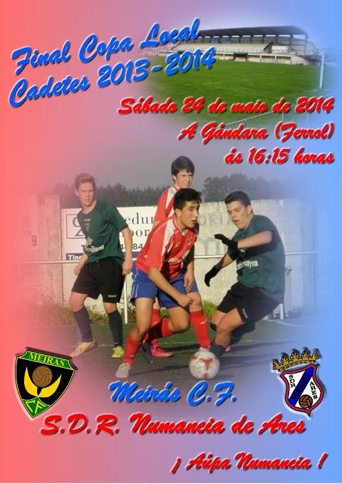 "Cadetes final de Copa ""NUMANCIA vs MEIRAS""."