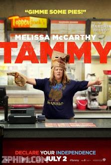Nổi Loạn Nào - Tammy (2014) Poster