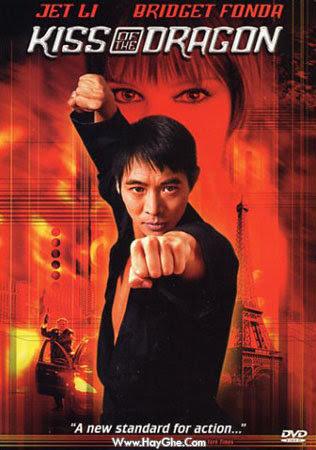 Nụ Hôn Của Rồng – Kiss Of The Dragon – 2001