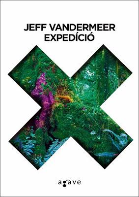 Jeff VanderMeer: Expedíció (Agave Könyvek, 2014)