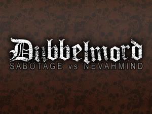 Sabotage Vs Nevahmind - Dubbelmord