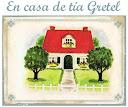 En casa de tía Gretel