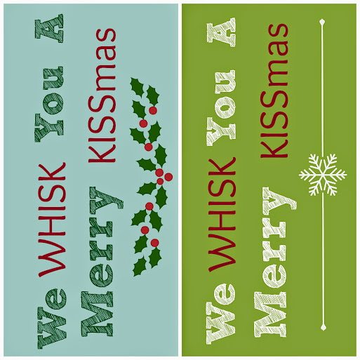 "Free Printable DIY Gift Tags - ""We Whisk You a Merry KISSmas"" #CIJ13"