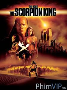 Vua Bò Cạp - The Scorpion King poster