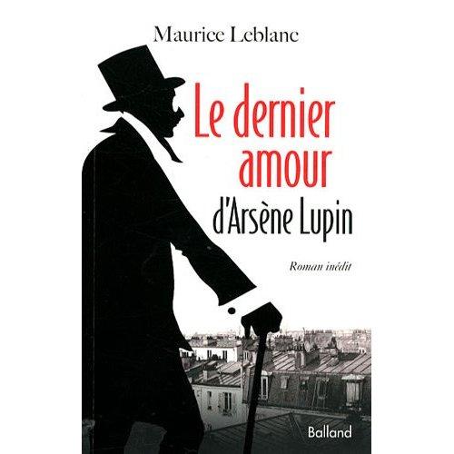 怪盗ルパンの未発表作品「ルパン、最後の恋」が邦訳 9月上旬に早川書房から出版
