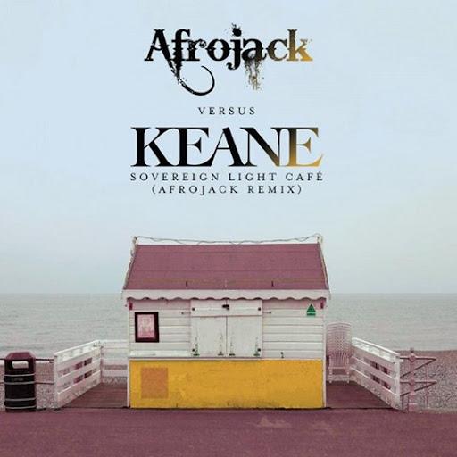 Keane - Sovereign Light Cafe (Afrojack Remix)