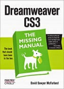 Dreamweaver CS3: The Missing Manual