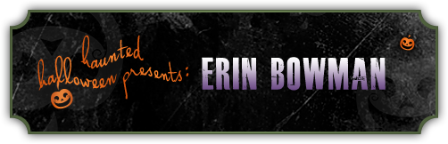 Haunted Halloween with Erin Bowman and a Giveaway