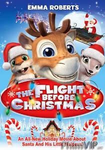 Chuyến Bay Trước Giáng Sinh - The Flight Before Christmas poster