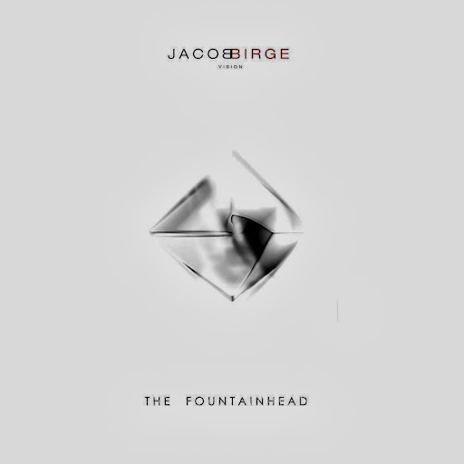 Download Jacob Birge – The Fountainhead | músicas