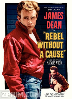 Nổi Loạn Vô Cớ - Rebel Without a Cause (1955) Poster