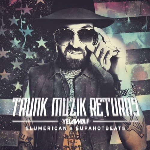 Cover of Yelawolf-Trunk Muzik Returns Mixtape Mp3 Songs Free Download Listen Online at alldownloads4u.com