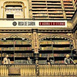 rosadesaronoagoraeoeterno Download   Rosa de Saron O Agora e o Eterno (2012)