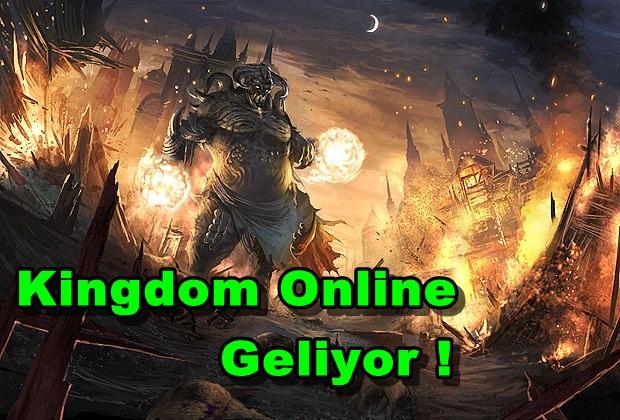 Kingdom Online Geliyor