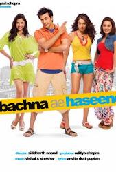 Bachna Ae Haseeno - Tình nào tình thật
