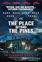 Bên Kia Rừng Thông - Full Hd - The Place Beyond The Pines - 2012