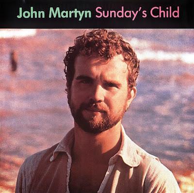 John Martyn ~ 1974 ~ Sunday's Child