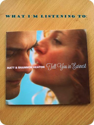 What I'm Listening To: Tell You In Earnest, Matt & Shannon Heaton