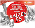 Improving Productivity and Raising Work Efficiency through KAIZEN 5S