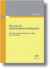 [Wolff: Was bewirkt Achtsamkeitsmeditation?]