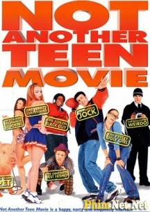 Hot Girl Nổi Loạn - Not Another Teen Movie - 2001
