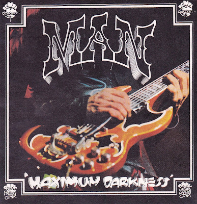 Man ~ 1975 ~ Maximum Darkness
