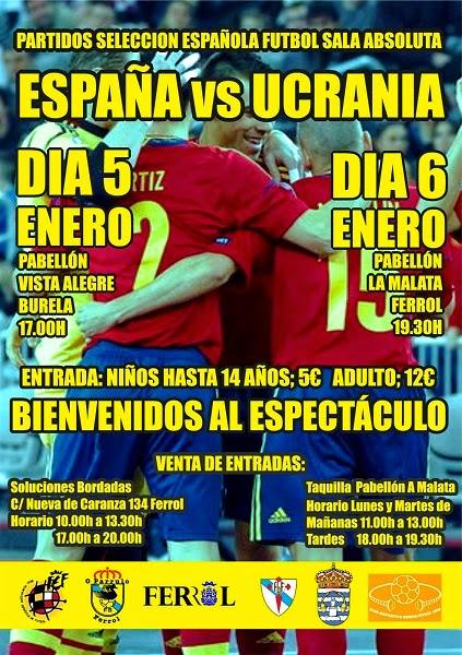 Futbol sala ESPAÑA - UCRANIA. A Malata (Ferrol)