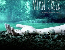 فيلم Mean Creek