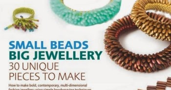 Small Beads Big Jewelry 30 Unique Pieces to Make